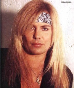 Vince Neil, the dude in question.